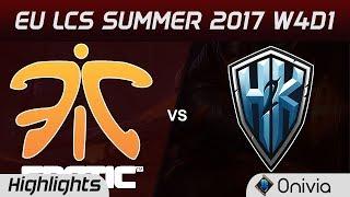 FNC vs H2K Highlights Game 1 EU LCS SUMMER 2017 Fnatic vs H2K Gaming by Onivia