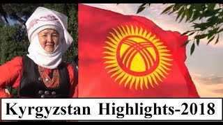 Central Asia  Kyrgyzstan (Highlights 2018)  Part 10