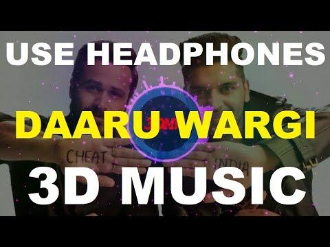 3D Daaru Wargi | Guru Randhawa | Emraan Hashmi | 3D Music World