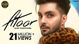 Fitoor : B Jay Randhawa (Official Video) Jaani | B Praak | Latest Punjabi Songs 2018 | TOB Gang