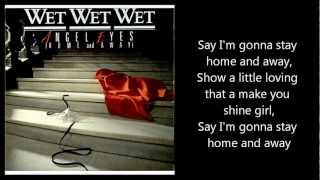 WET WET WET - Angel Eyes (Home and Away) with lyrics