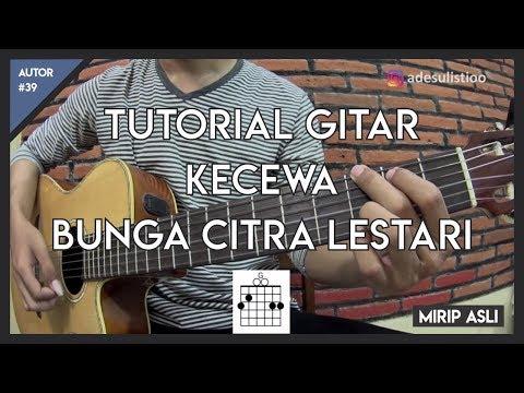 Tutorial Gitar ( KECEWA - BCL ) Mudah Dicerna dan Dipahami