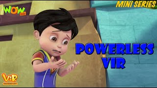 Powerless Vir - Vir Mini Series - Vir The Robot Boy - Live In India