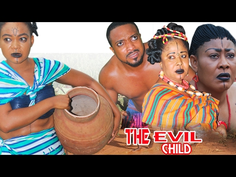 Evil Child Season 1 - 2017 Latest Nigerian Nollywood Movie