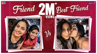 Friend VS Best Friend Ft. Dhethadi    Mahathalli
