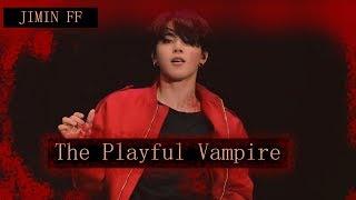 [The Playful Vampire 1] Jimin FF