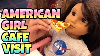 AMERICAN GIRL PLACE CAFE VISIT