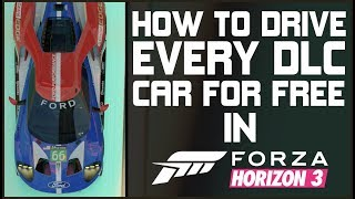 Forza+Horizon+3+-+HOW+TO+DRIVE+EVERY+DLC+CAR+FOR+FREE%21%21%21+All+125+DLC+and+FORZATHON+CARS%21%21%21