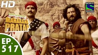 Bharat Ka Veer Putra Maharana Pratap - महाराणा प्रताप - Episode 517 - 3rd November, 2015