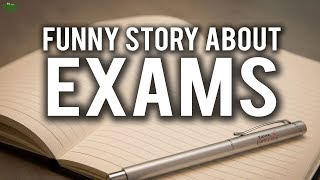 FUNNY STORY ABOUT EXAM MARKS