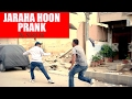    Jaraha Hoon    Prank By    Nadir Ali    In P4Pakao