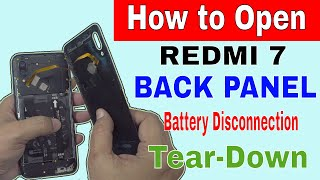How to Open Redmi 7 and Disconnect Battery | Teardown | Disassembly |