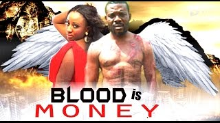 BLOOD IS MONEY - NOLLYWOOD BLOCKBUSTER MOVIE