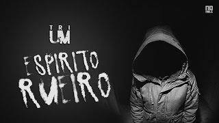TRIUM - Espirito Rueiro (Official Vídeo)
