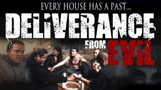Deliverance From Evil FULL LENGTH HORROR MOVIE Paranormal