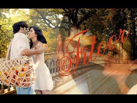 Fitoor  - Main Dhoondne Ko Zamaane Mein - FAN VIDEO SONG - Aditya Roy Kapur and Katrina Kaif