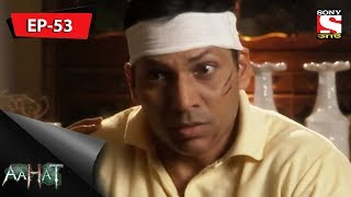 Aahat - আহত 6 - Ep 53 - Soul of a Hunter- 24th September, 2017
