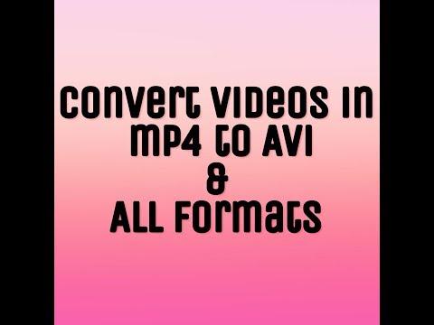 Xxx Mp4 Convert Videos Mp4 To Avi 3gp Sex