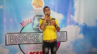 Mohit Chopra - Yaara Ve By Mohit Chopra - Rock Star Ki Khoj Round II | Music Audition in Delhi