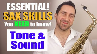 Saxophone Tone - Top Tips for better Sax - Saxophone Lesson by Paul Haywood)