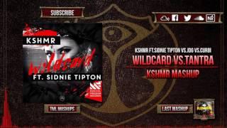 Wildcard vs.Tantra (KSHMR Mashup)(Tomorrowland 2016)