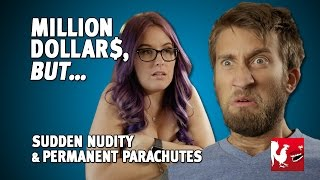 Million Dollars, But... Sudden Nudity & Permanent Parachutes   Rooster Teeth