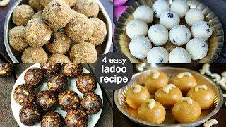 4 Easy & Quick Ladoo Recipes | Instant Laddu Recipes | Indian Ladoo Recipe