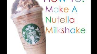 How To: Make A Nutella Milkshake