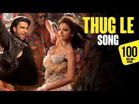 Thug Le Song | Ladies vs Ricky Bahl | Ranveer Singh | Anushka Sharma | Vishal Dadlani