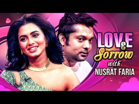 Xxx Mp4 Love Amp Sorrow TV Programme Nusraat Faria Mazhar Shahriar Nazim Joy 3gp Sex