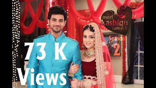 Meri Aashiqui Tum Se Hi Season -2 ''Frist Look'' Radhika M, Shakti A