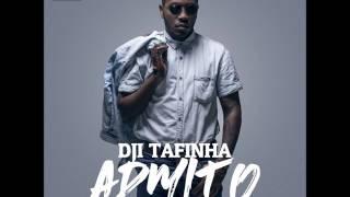 Dji Tafinha Admito (letra)