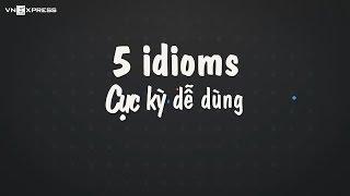 {Vnexpress & IF} 5 thành ngữ