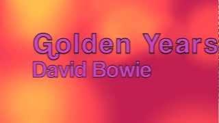 David Bowiegolden Years Lyrics