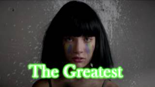 Sia - The Greatest [1 Hour]