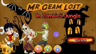 Mr-Geam Lost in Zombies Jungle ( YOUNGER MR BEAN)