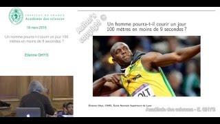 Conférence - E. GHYS - Un homme pourra-t-il courir un jour 100 mètres en moins de 9 secondes?