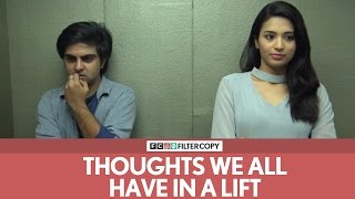 FilterCopy | Thoughts We All Have In A Lift or An Elevator | Ft. Akash Deep Arora