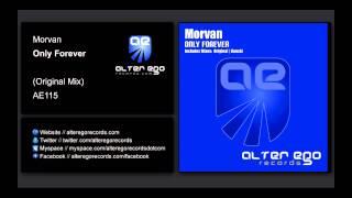 Morvan - Only Forever [Alter Ego Records]