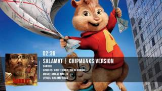 Salamat Full Song | Sarbjit | Chipmunks Version