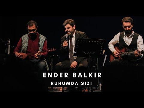 Ender BALKIR Ruhumda Sızı Canlı Performans