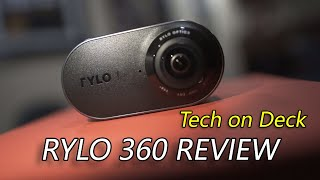 Tech on Deck Reviews - Rylo 360 Video Camera (unboxing and raw footage)