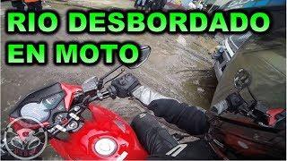 SE DESBORDA RÍO  podríamos sobrevivir en Moto?