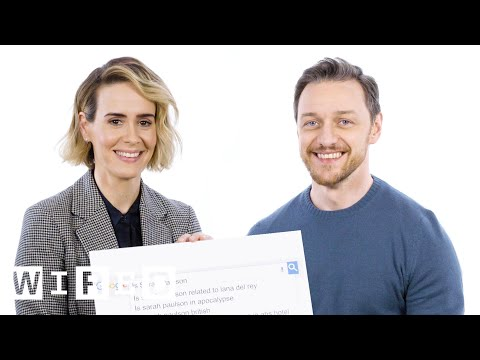 James McAvoy & Sarah Paulson Answer the Web s Most Searched Questions WIRED