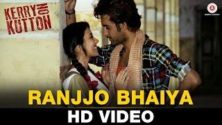 Ranjjo Bhaiya - Kerry On Kutton | Satyajeet Dubey & Aradhana Jogata | Piyush Mishra