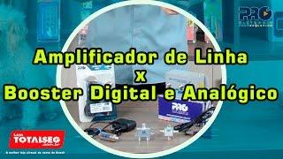 Booster de TV x Amplificador de Linha (Diferenças e Características)