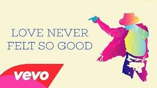 Michael Jackson - Love Never Felt So Good (Solo Xscape Edition) (Best Quality)