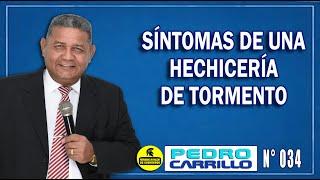 """N° 034 """"Cómo saber si es víctima de hechicería de tormento y locura"""" PEDRO CARRILLO"""