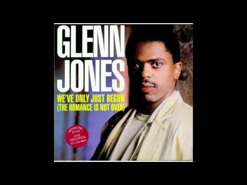 GLEN JONES We´ve only just begun The romance is not over