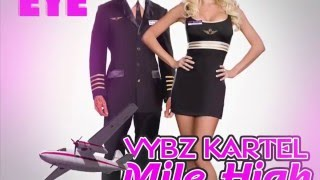 Vybz Kartel - Mile High Club (Official Audio) | Pink Eye Riddim | Kwashawna | 21st Hapilos (2015)